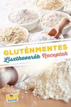 Többféle recept megadva, a tortillától a kenyérig. #gluténmentes #liszt #lisztkeverék #házi #recept #sütemény #desszert #kenyér #palacsinta #muffin #piskóta #sós #édes #magyarul