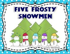 "The poem ""Five Frosty Snowmen"" used to teach ordinal numbers, quotation marks, sequencing, and seasonal change. Includes literacy station activities, worksheets, reader's theater, and math activities."