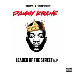 ICYMI: Dammy Krane Drops 'Leader of The Street' EP