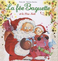 La fée Baguette et le Père Noël, éditions Lito