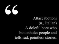New favorite insult. Aren't untranslatable words the best?!  This quote courtesy of @Pinstamatic (http://pinstamatic.com)
