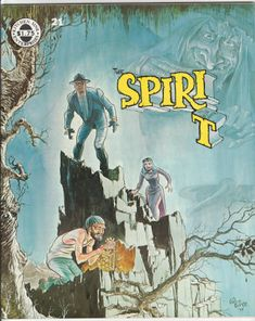 "The Spirit Magazine #21, July 1979, NM, Wraparound cover by Eisner, 5 Spirit stories by Will Eisner reprinted from 1946-52, 3rd ""Outer Space"" Spirit story with art by Wally Wood, new Life On Another Planet, Chapter 3 by Eisner, Essay on Comic Art Part Three by Eisner. $42"