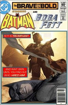 Super-Team Family: The Lost Issues!: Batman and Boba Fett