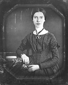 The only known photograph (actually a daguerrotype) of Emily Dickinson as an adult. It was taken between 1846 and 1848.EMILY DICKINSON (1830-1886) US. Reclusive but prolific poet. Because I Could Not Stop for Death.  I Heard a Fly Buzz – When I Died.