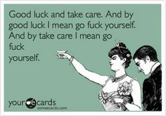 I feel this way about customers that have me running ramped and don't feel the need to leave even a penny or a tip..