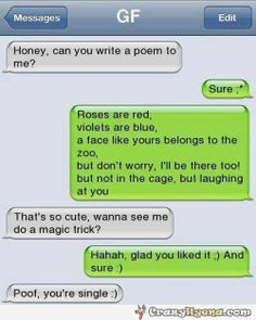 Hilarious picture of a guy making fun of his girlfriend over texting. She's so smart that she made a magic trick and terminated the relationship