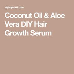 This coconut oil & aloe vera DIY hair growth serum works on all hair types to nourish, hydrated, and encourage fast and healthy hair growth! Coconut Oil Hair Treatment, Coconut Oil Hair Growth, Coconut Oil Hair Mask, Aloe Vera Hair Growth, Aloe Vera For Hair, Diy Hair Lamination, Oil For Curly Hair, Hair Oil, Healthy Hair Growth