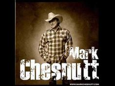 Mark Chesnutt - Ol' Country..one of mine and hubby's fav songs Sammy Kershaw, Greatest Country Songs, Trace Adkins, Country Lyrics, Country Music Videos, Love Songs, Good Music, Ol, Falling In Love Songs