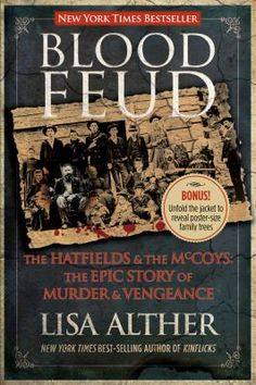 Cover Art for Blood feud : the Hatfields and the McCoys : the epic story of murder and vengeance