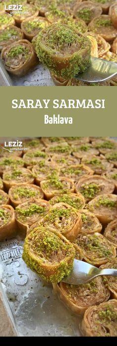 Saray Sarması Baklava Turkish Recipes, Ethnic Recipes, Arabic Food, Wrap, Iftar, Diet And Nutrition, High Tea, Bon Appetit, Turkish Delight