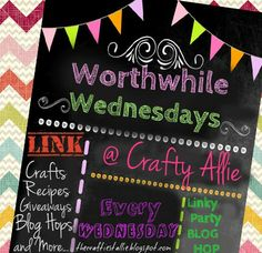 """New Blog Hop """"Worthwhile Wednesdays"""" you can pretty much link up anything! #crafts #DIY #recipes #Decor #shops # link #party #parties"""