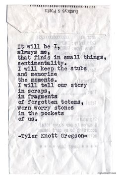 Typewriter Series #889 by Tyler Knott Gregson *It's official, my book, Chasers of the Light, is out! You can order it through Amazon, Barnes and Noble, or IndieBound*