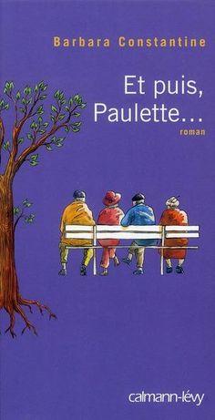 Et puis, Paulette… ou la solidarité inter-générationnelle | Les 8 Plumes