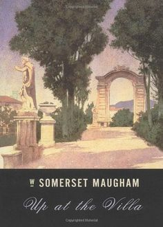 William Somerset Maugham's 1941 novella, Up at the Villa, set in Florence, Italy. Beautiful short tale