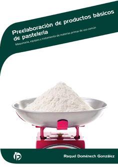 Preelaboración de productos básicos de pastelería