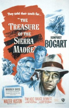FP118 Filmically Perfect - The Treasure of the Sierra Madre (1948) [Don't have DVD - I've never seen the whole film - must get].