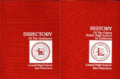 DIRECTORY OF THE GRADUATES OF LOWELL HIGH SCHOOL SAN FRANCISCO 2 SIDED BOOK 1989