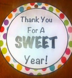 Pinning with Mrs. Pennington: Thank you for a SWEET year! Easy teacher appreciation gift. Add cookies or candy!
