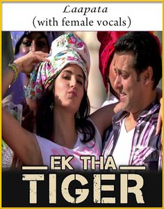 Laapata (With Male Vocals) - Ek Tha Tiger