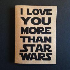 i love you more than star wars card. love. star wars. greeting card. kraft card. star wars card.