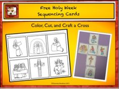 Free Holy Week - Easter Sequencing Cards to be used during Lent.This download can be used as:1. A worksheet which is numbered with ordinal numbers.2.  Put in a pocket chart so students can sequencing the events.3. Color, cut, and glue the cards into the shape of a cross.If you like this product, you may want to check:Holy Week Clip art