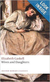 Wives and Daughters (Oxford World's Classics): Elizabeth Gaskell, Angus Easson: 9780199538263: Amazon.com: Books