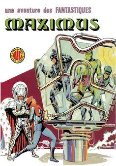 Une aventure des Fantastiques Maximus est un album de bande dessinée ou comics, édité par les éditions LUG - Comics-France.com