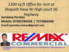 Office for rent at shapath hexa sg highway near high court  ahmedabad by Re/Max Dreamz Sandeep Pandya via slideshare Call Sandeep Pandya Mobile: 7405596568 / 7575066568