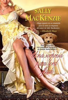 Sally Mackenzie - La duquesa del amor - 02 Una sorpresa para Lord Jack