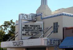 The Tower Theater -  Little Havana (Miami, Florida)