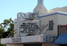 The Tower Theater -  Little Havana (Miami, Florida)
