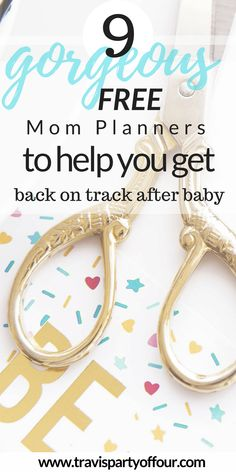 Getting back on track after a new baby can be difficult. Here are 9 free gorgeous mom planners to help you get productive!