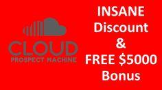 Cloud Prospect Machine Review | INSANE Discount & $5000 Bonus