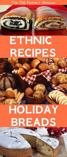 Recipes for Holiday Breads from all over the World! Find them at Almanac.com!