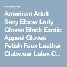 American Adult Sexy Elbow Lady Gloves Black Exotic Appeal Gloves Fetish Faux Leather Clubwear Latex Catsuit latex gloves fetish