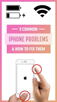 9 Common iPhone Problems And How To Fix Them