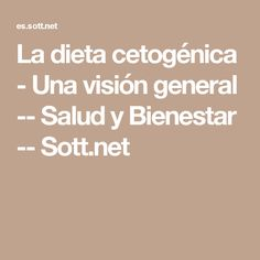 La dieta cetogénica - Una visión general -- Salud y Bienestar -- Sott.net