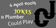 April Fools: Jokes A Plumber Could Play Diy Projects Gone Wrong, Plumbing Humor, Heating And Plumbing, Plumbing Emergency, Good Pranks, Plumbing Problems, Insulation Materials, Drain Cleaner, Could Play