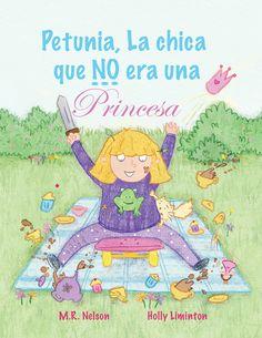 Petunia, La Chica que NO era una Princesa / Petunia, the Girl who was NOT a Princess