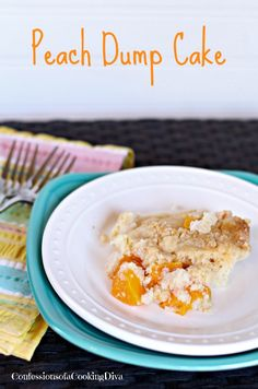 Peach Dump Cake - Confessions of a Cooking Diva