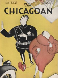 The Chicagoan - April 1928 Magazine Art, Magazine Covers, Catalog Cover, Design Movements, My Kind Of Town, Fashion Catalogue, Vintage Magazines, The New Yorker, American Women