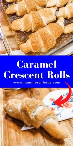 These caramel crescent rolls are the easiest sweet to your breakfast's savory and can be made ahead of time or saved for later! Tap on the pin for more recipes at hammersnhugs.com! #crescentrolls #crescentrecipe #crescentrecipes #rolls #sweetrolls #sweetroll