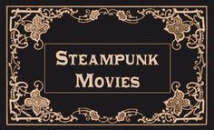 Top 10 Steampunk Movies