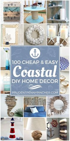 Give your home a coastal feel with these cheap and easy DIY coastal home decor ideas. From coastal art to coastal furniture ideas, there are over a hundred ways to add a seaside vibe to decor diy beach 100 Cheap and Easy Coastal DIY Home Decor Ideas Diy Home Decor Bedroom For Teens, Diy Home Decor Rustic, Decoration Bedroom, Easy Home Decor, Cheap Home Decor, Farmhouse Decor, Cheap Beach Decor, Diy Beachy Decor, Decoration Crafts