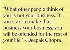 Most of the people who get offended by people supposedly talking behind their backs are the ones who talk about and judge everyone the most