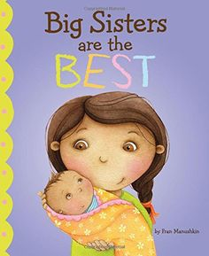 Price: (as of - Details) Becoming a big sister is an exciting time full of smiles, smells, hugs, and Big Sister Books, 22 Month Old, Birthday Rewards, Earth Book, Baby Sister, Best Dad, New Baby Products, Gifts For Kids