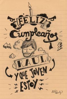 Feliz cumpleaños Raúl y que joven estoy - www.dirtyharry.es