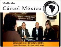 Caso de éxito en Colombia Legal Corporation:  Defensa de colombianos en la cárcel de Aguascalientes, México