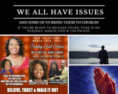 TODAY: Sunday Soul Service: Tune in Live on Tuesday March 14th at 7:00 pm EST. . Topic: We All Have Issues. Our Host for the evening is The Joy Guru - Alesha Brown. Our Speakers for the evening are Apostle David Pettaway  Elder Deloris Pettaway & Life Coach Letitia Bates. Sunday Soul Service is a platform sharing the Goodness of God sharing testimonies to build His Kingdom. #soul #service #buildothers #sundaysoulservice #platformbuilder #faith #peace #DrReneeSunday #ManifestationsNow…