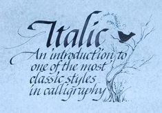 Calligraphy – Formal Italic Class Series – Jan 17 & 24 | Ruth ...